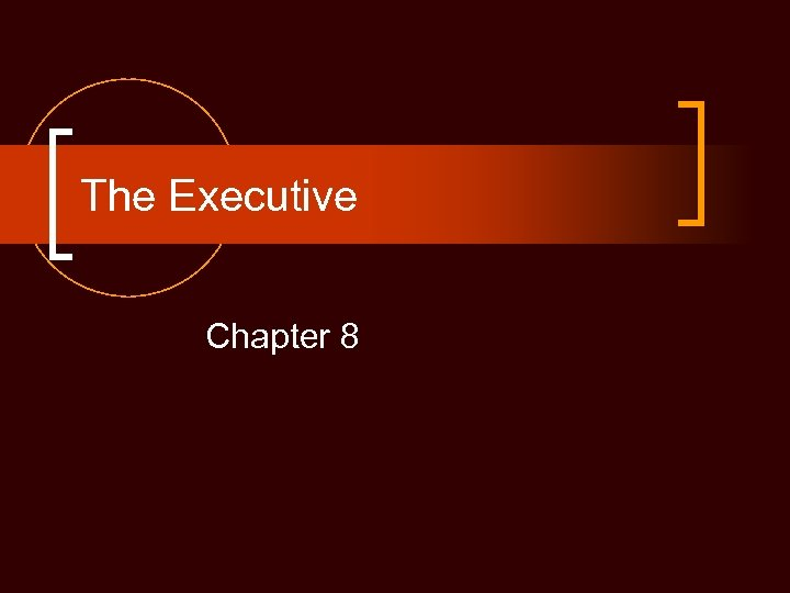 The Executive Chapter 8