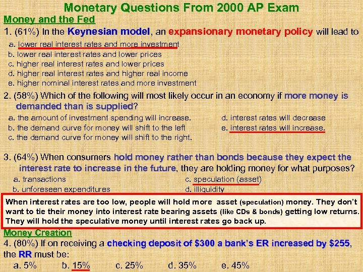 Monetary Questions From 2000 AP Exam Money and the Fed 1. (61%) In the