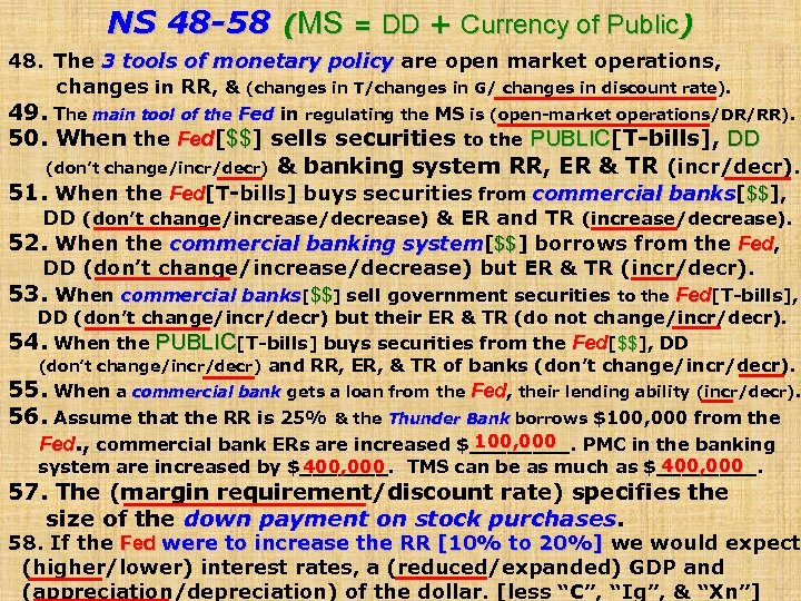 NS 48 -58 (MS = DD + Currency of Public) 48. The 3 tools