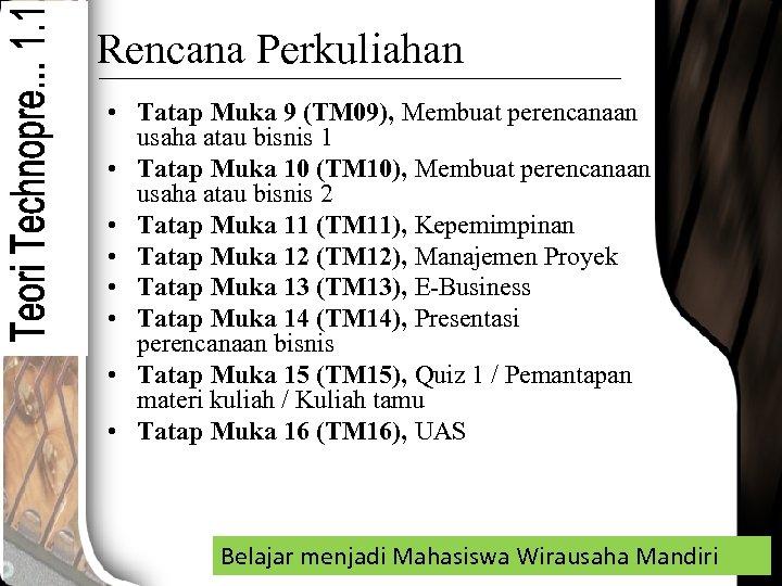 Rencana Perkuliahan • Tatap Muka 9 (TM 09), Membuat perencanaan usaha atau bisnis 1