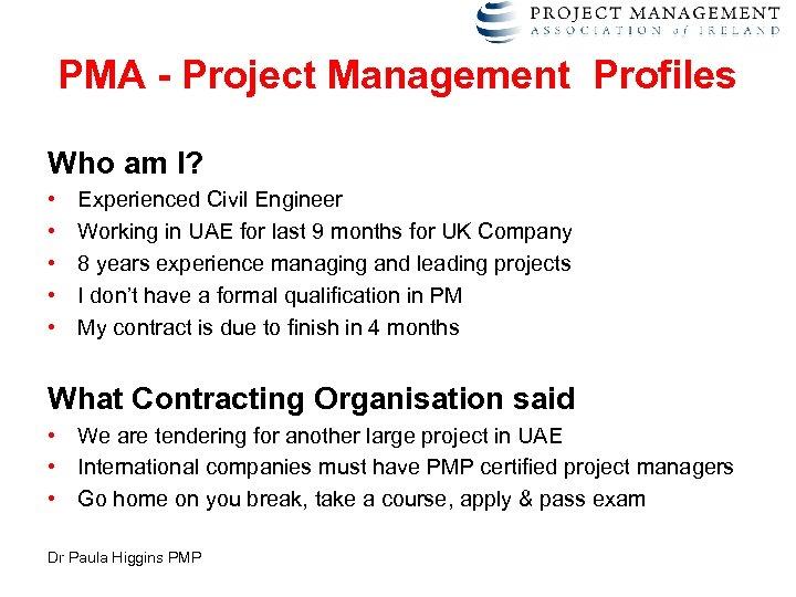 The Project Management Skills Shortage Dr Paula Higgins