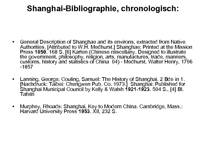 Shanghai-Bibliographie, chronologisch: • General Description of Shanghae and its environs, extracted from Native Authorities.