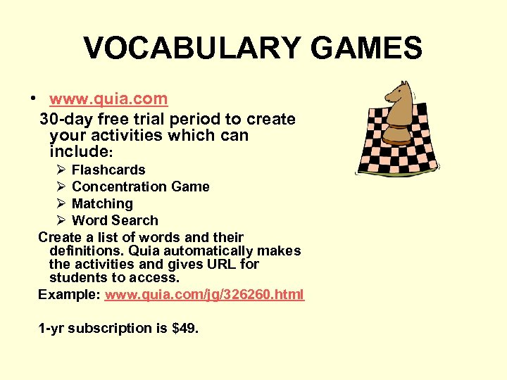 VOCABULARY GAMES • www. quia. com 30 -day free trial period to create your