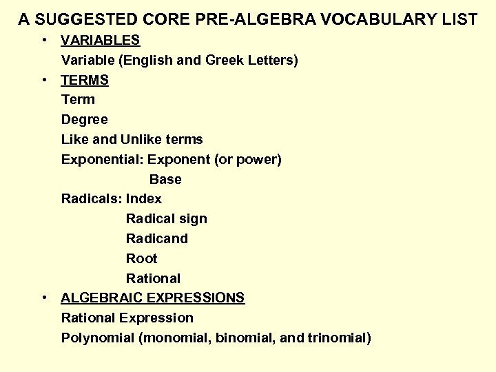 A SUGGESTED CORE PRE-ALGEBRA VOCABULARY LIST • VARIABLES Variable (English and Greek Letters) •