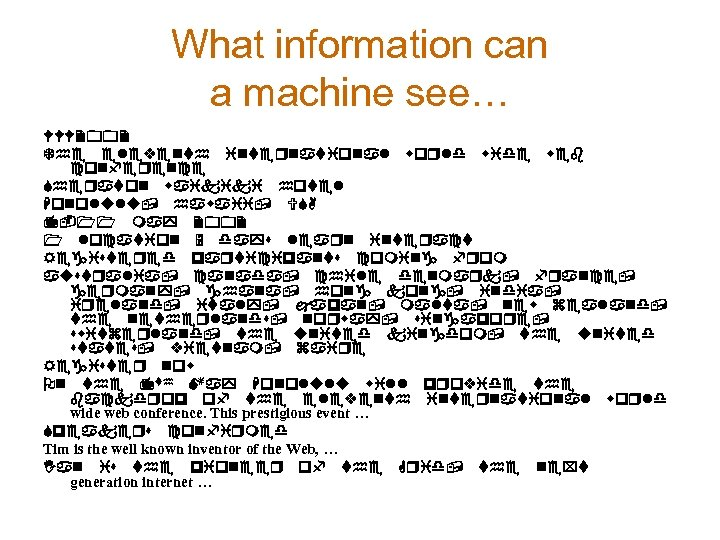 What information can a machine see… WWW 2002 The eleventh international world wide web