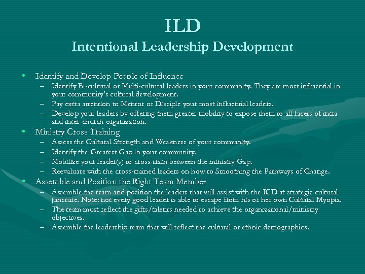 ILD Intentional Leadership Development • Identify and Develop People of Influence • Ministry Cross