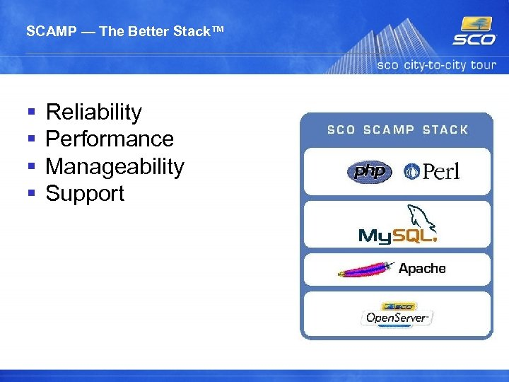 SCAMP — The Better Stack™ Reliability Performance Manageability Support