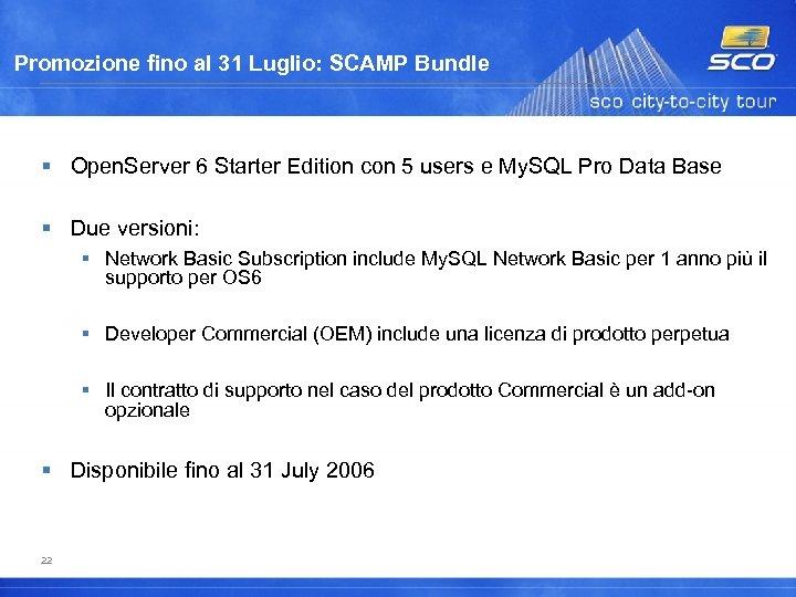 Promozione fino al 31 Luglio: SCAMP Bundle Open. Server 6 Starter Edition con 5