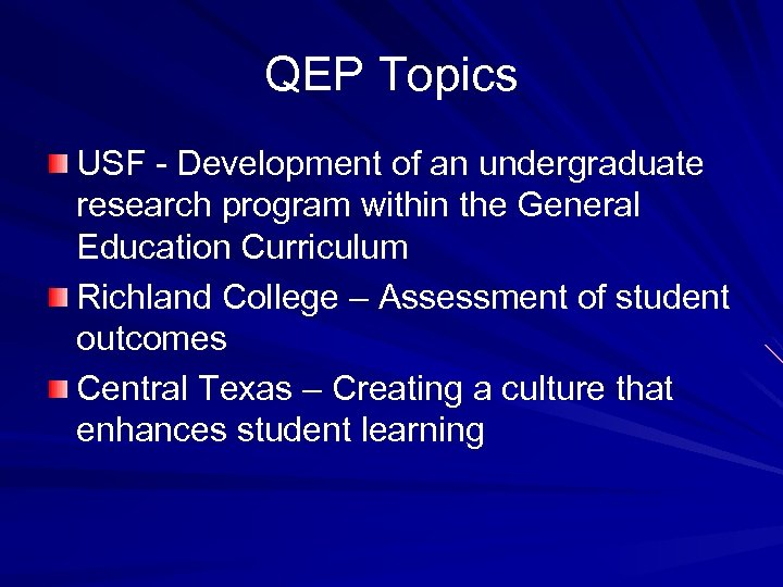 QEP Topics USF - Development of an undergraduate research program within the General Education