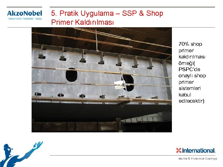5. Pratik Uygulama – SSP & Shop Primer Kaldırılması 70% shop primer kaldırılması örneği(