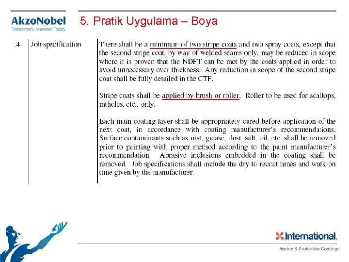 5. Pratik Uygulama – Boya Marine & Protective Coatings