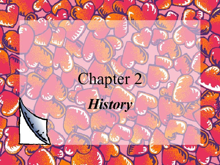 Chapter 2 History