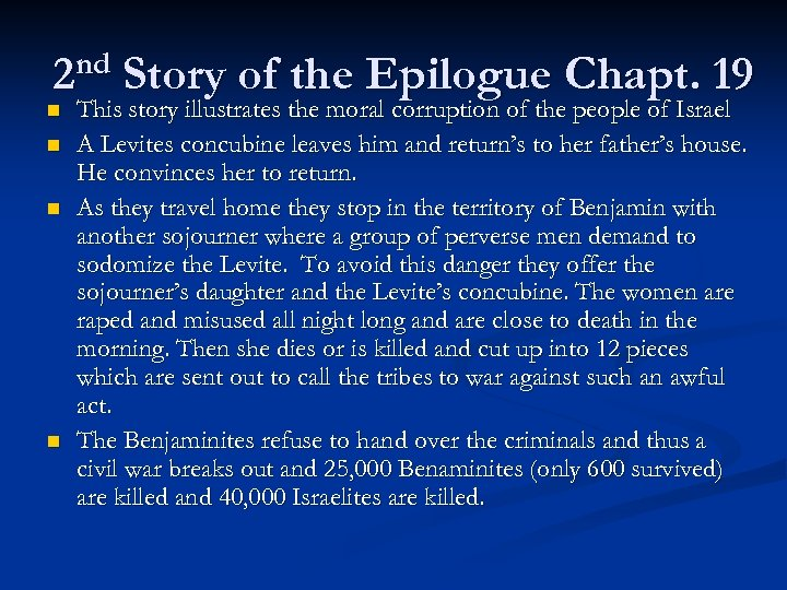 nd 2 n n Story of the Epilogue Chapt. 19 This story illustrates the