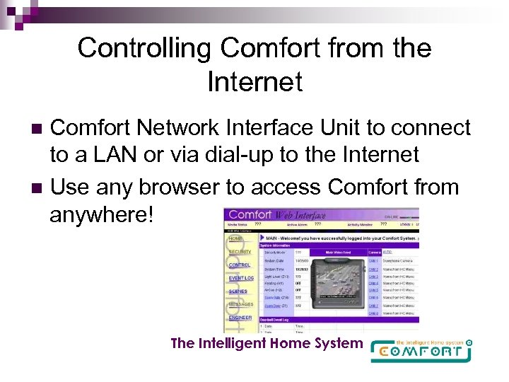 Controlling Comfort from the Internet Comfort Network Interface Unit to connect to a LAN