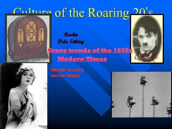 Culture of the Roaring 20's Radio Pole Sitting Crazy trends of the 1920 s