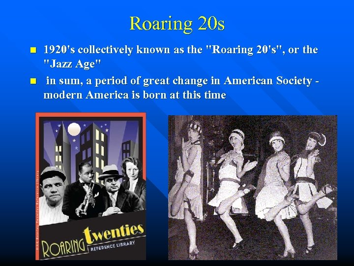 Roaring 20 s n n 1920's collectively known as the