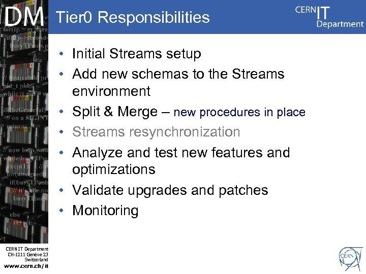 Tier 0 Responsibilities Internet Services CERN IT Department CH-1211 Genève 23 Switzerland www. cern.