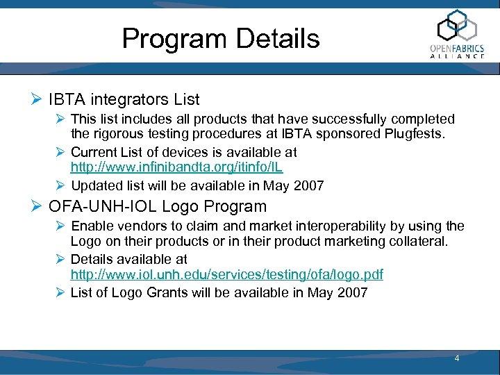 Program Details Ø IBTA integrators List Ø This list includes all products that have