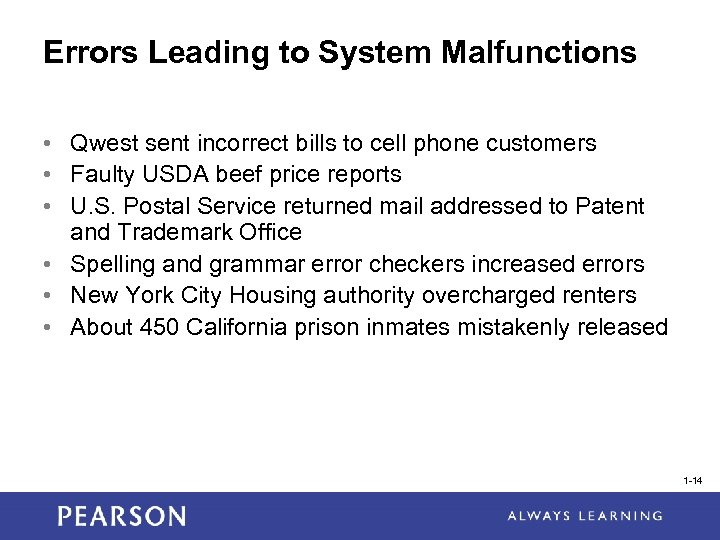 Errors Leading to System Malfunctions • Qwest sent incorrect bills to cell phone customers