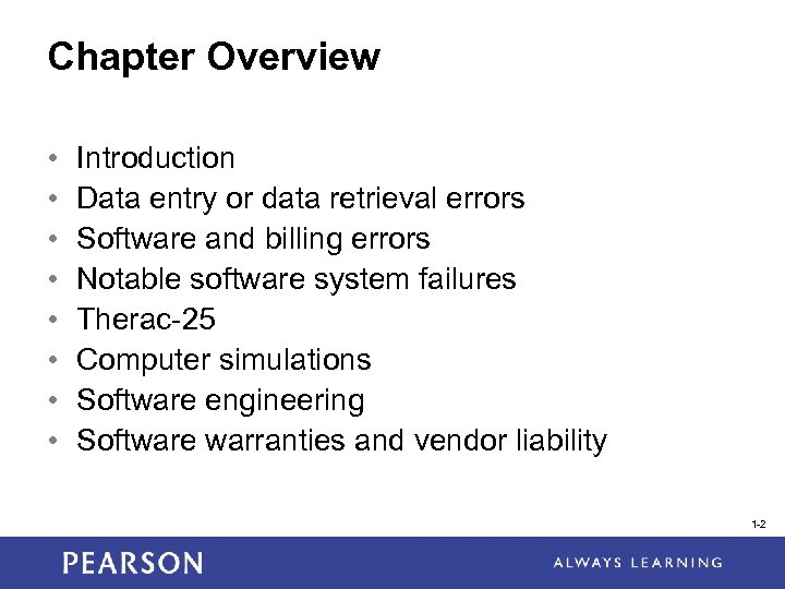 Chapter Overview • • Introduction Data entry or data retrieval errors Software and billing