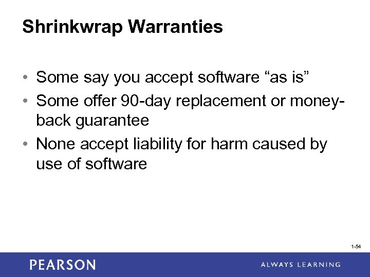 """Shrinkwrap Warranties • Some say you accept software """"as is"""" • Some offer 90"""