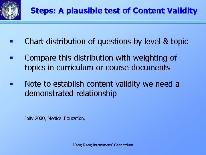 Steps: A plausible test of Content Validity § Chart distribution of questions by level