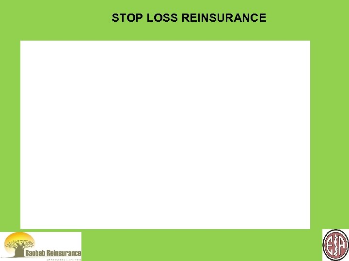 STOP LOSS REINSURANCE