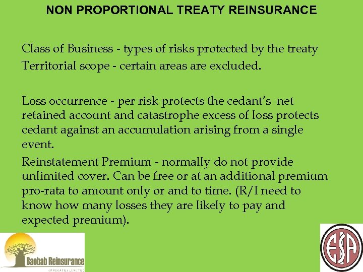 NON PROPORTIONAL TREATY REINSURANCE Class of Business - types of risks protected by the
