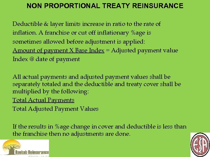 NON PROPORTIONAL TREATY REINSURANCE Deductible & layer limits increase in ratio to the rate