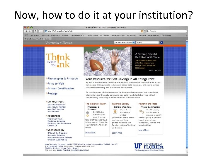 Now, how to do it at your institution?