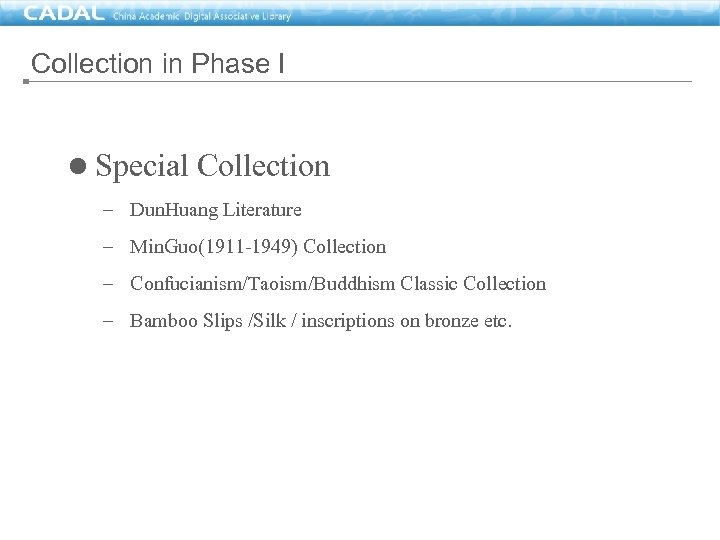Collection in Phase I l Special Collection – Dun. Huang Literature – Min. Guo(1911
