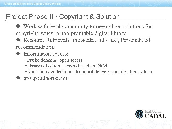 Project Phase II · Copyright & Solution l Work with legal community to research