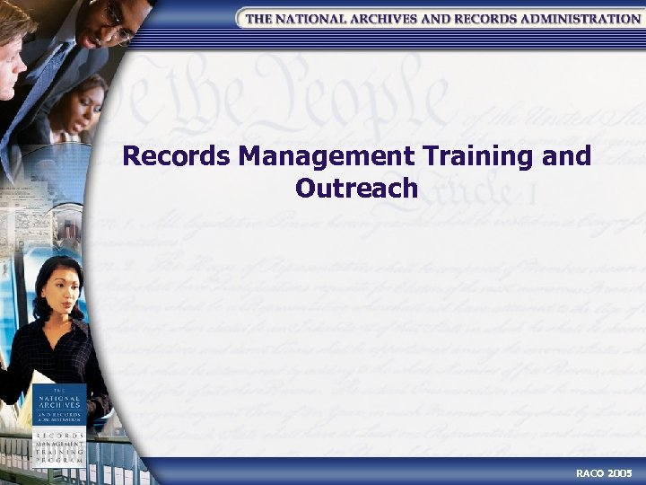 Records Management Training and Outreach RACO 2005