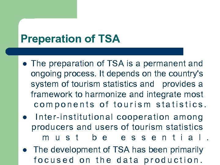 Preperation of TSA l l l The preparation of TSA is a permanent and