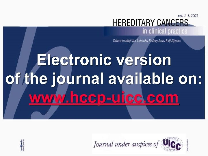 Electronic version of the journal available on: www. hccp-uicc. com