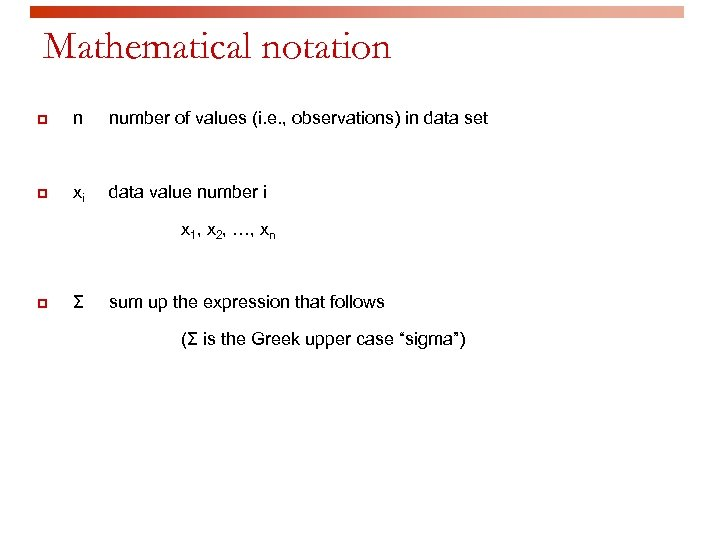 Mathematical notation p n number of values (i. e. , observations) in data set