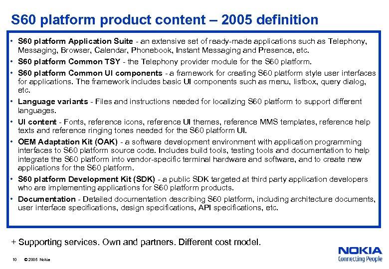 S 60 platform product content – 2005 definition • S 60 platform Application Suite