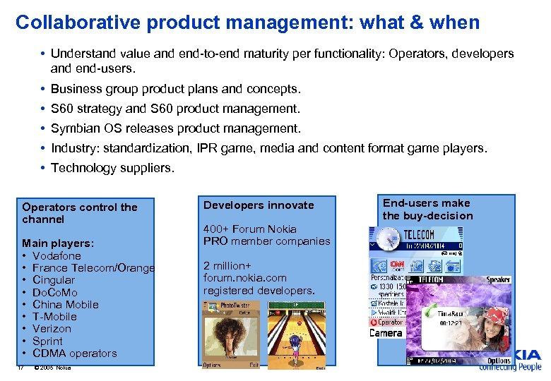 Collaborative product management: what & when • Understand value and end-to-end maturity per functionality: