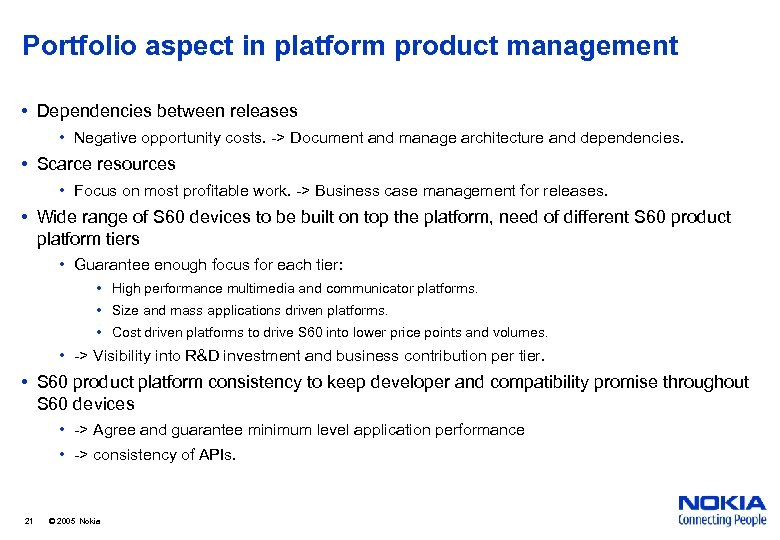 Portfolio aspect in platform product management • Dependencies between releases • Negative opportunity costs.