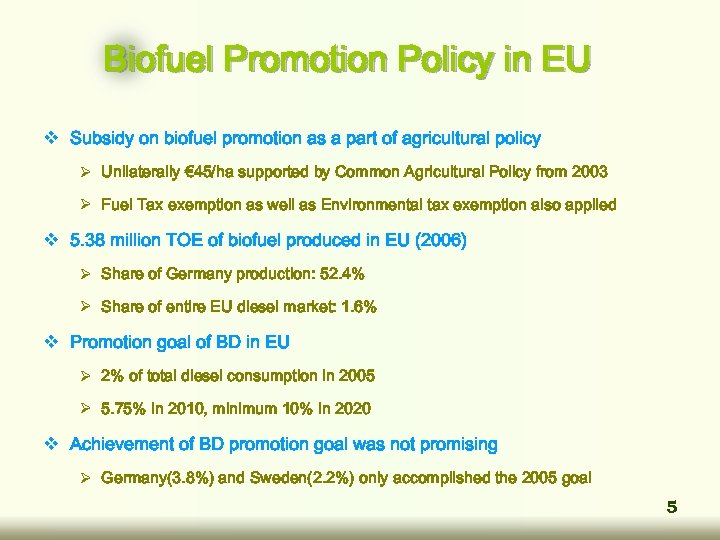Biofuel Promotion Policy in EU v Subsidy on biofuel promotion as a part of