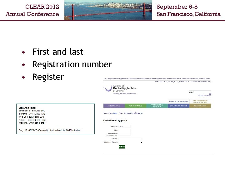 • First and last • Registration number • Register