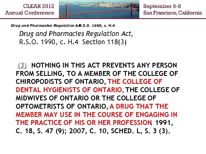Drug and Pharmacies Regulation Act , R. S. O. 1990, c. H. 4 Drug