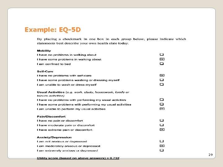 Example: EQ-5 D 29