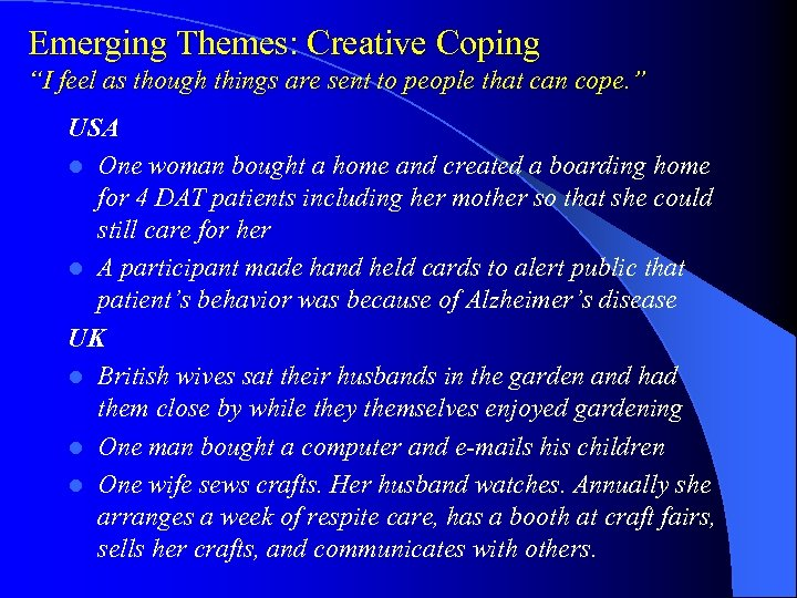 "Emerging Themes: Creative Coping ""I feel as though things are sent to people that"