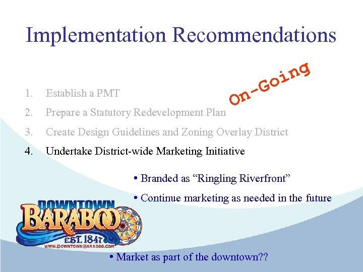 Implementation Recommendations Go - ng i 1. Establish a PMT 2. Prepare a Statutory