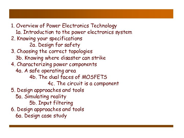 1. Overview of Power Electronics Technology 1 a. Introduction to the power electronics system