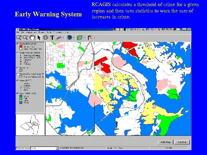 Early Warning System RCAGIS calculates a threshold of crime for a given region and