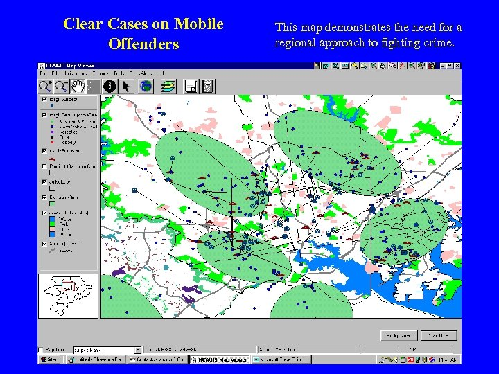 Clear Cases on Mobile Offenders This map demonstrates the need for a regional approach