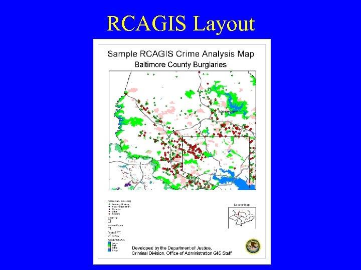 RCAGIS Layout