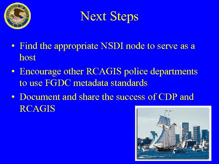 Next Steps • Find the appropriate NSDI node to serve as a host •
